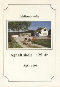 Agnalt skole 125 år