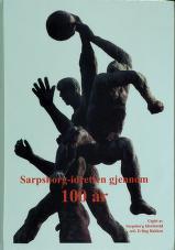 Sarpsborg-idretten gjennom 100 år