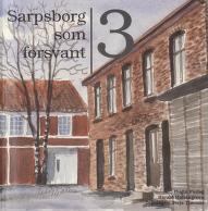 Sarpsborg som forsvant 3
